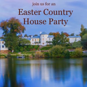 Easter Luxury Escape Hobart surrounds - join the Country House Party at The Woodbridge